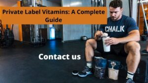 Private Label Vitamins: Complete Guide For Beginners